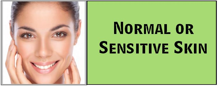 Normal or Sensitive Skin